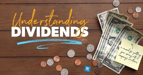Understanding dividends.
