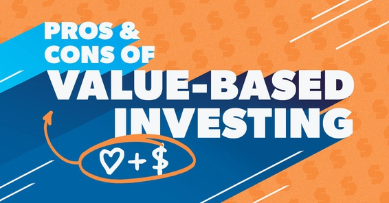 Pros and Cons of Value-Based Investing.