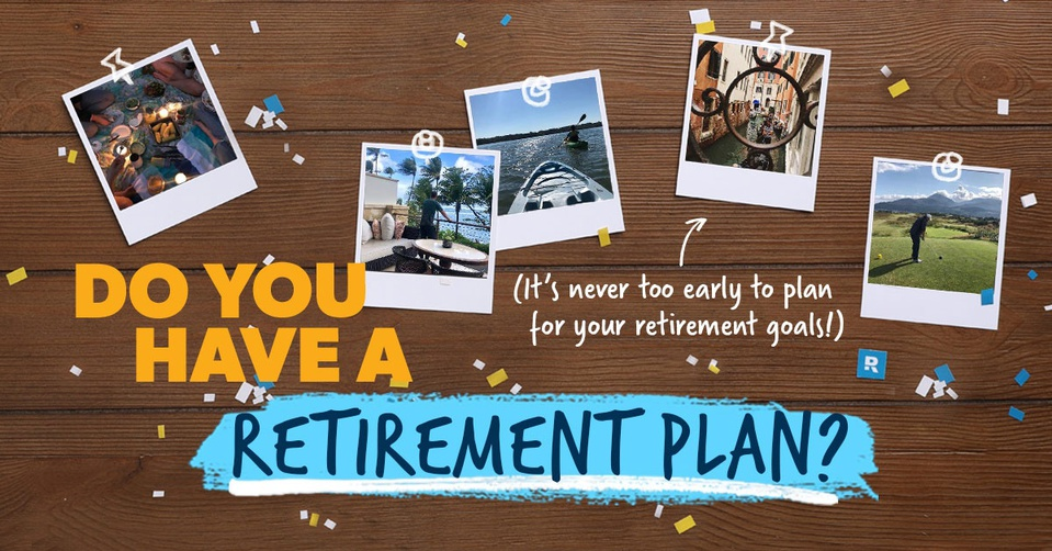 Do you have a retirement plan?