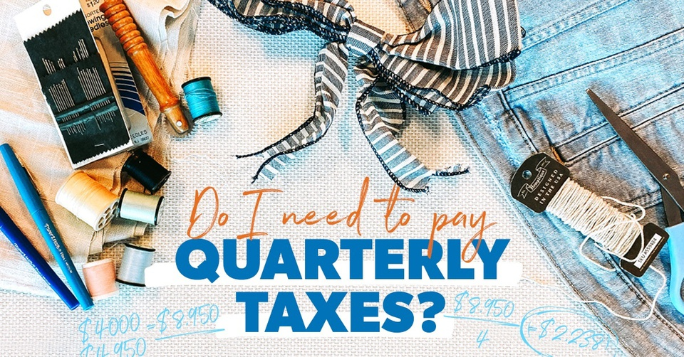 What Are Quarterly Taxes?