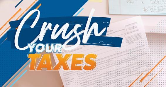 Crush your taxes tax season 2021.