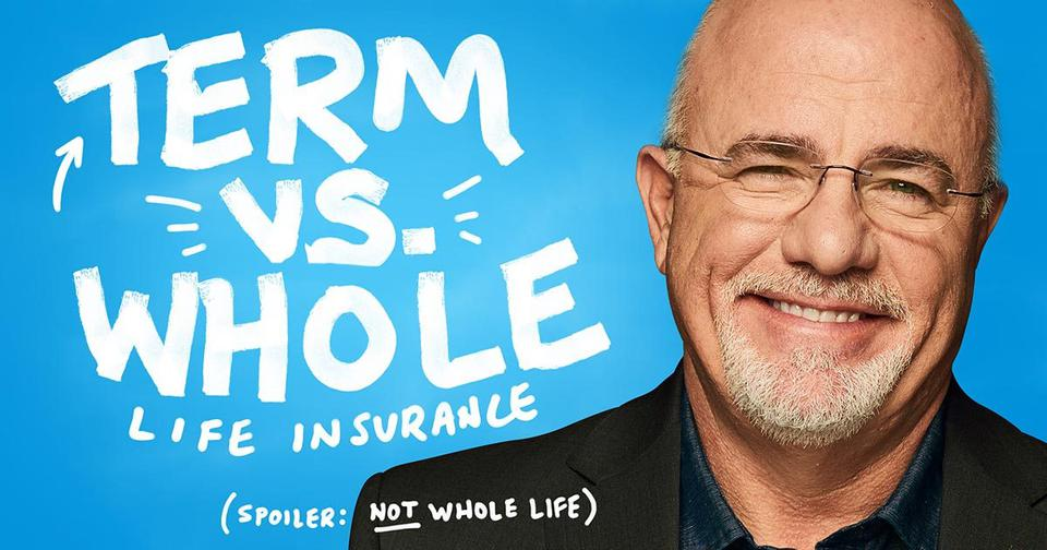 Term Life Vs Whole Life Insurance DaveRamsey Magnificent Whole Life Insurance Quotes For Children