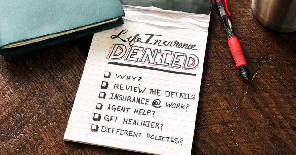 A notepad with a list of action items to take after life insurance was denied.