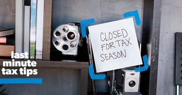 Last minute tax tips.