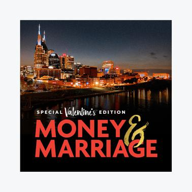 Money & Marriage – Nashville, TN | General Admission | February 14, 2020