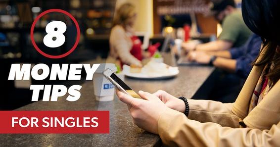 8 Money Tips for Singles