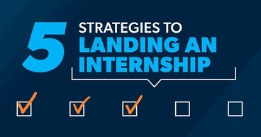 5 strategies to landing an internship