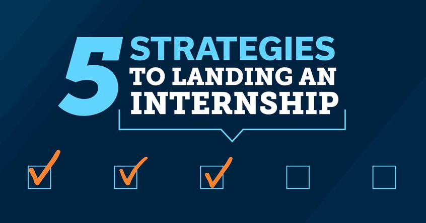 5 strategies to landing an internship