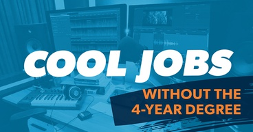 Cool Jobs without a 4 year degree