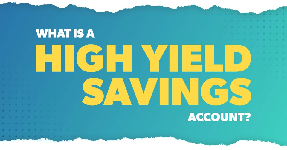 What is a high yield savings accoutns