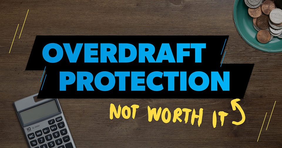 Do you need overdraft protection