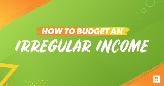 Creating a budget with an irregular income.