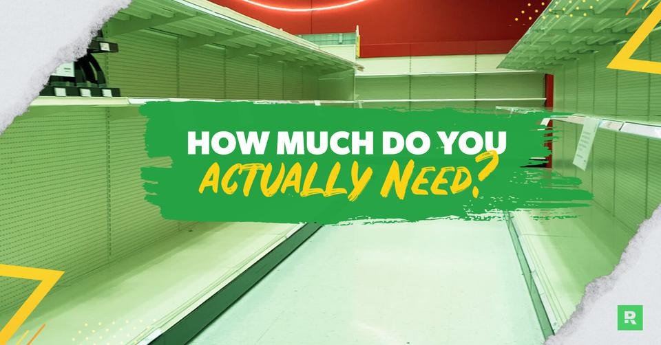 How much do you actually need?