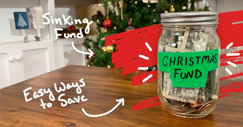 Christmas Sinking Fund, a Jar of Cash