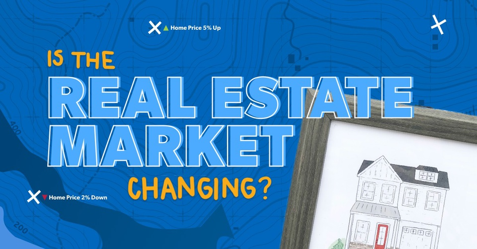 Is the real estate market changing?