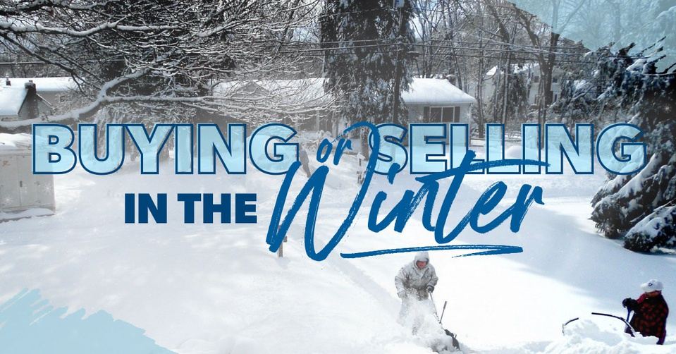 Selling a home in the winter.