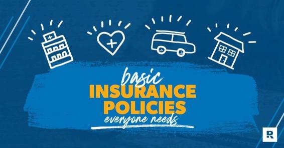 General insurance policies everyone needs.