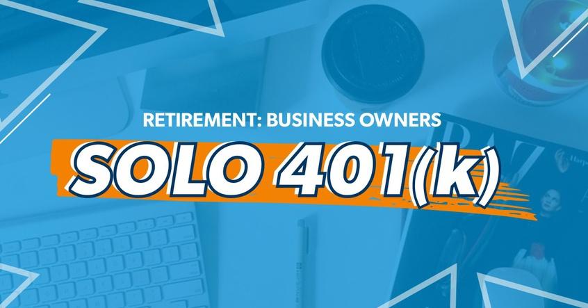 Solo 401(k) written over a desk workspace.