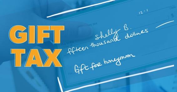 Gift Tax check.