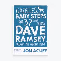 Gazelles, Baby Steps & 37 Other Things - Paperback Book