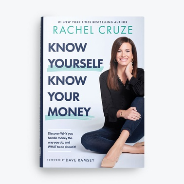 Know Yourself, Know Your Money by Rachel Cruze