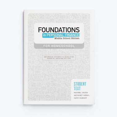 Foundations in Personal Finance: Middle School Edition for Homeschool Student Text