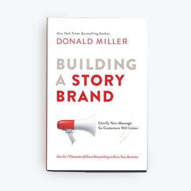 Building a StoryBrand - Hardcover Book